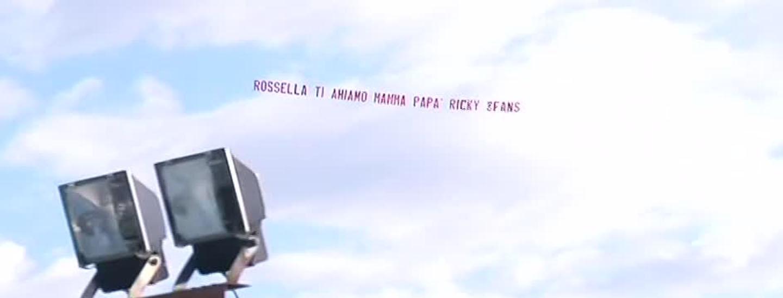 """""""Rossella ti amiamo"""""""